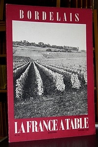 La France à Table, Bordelais, n° 76, janvier 1959 - Revue