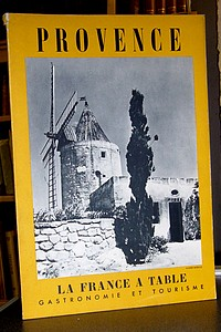 La France à Table, Provence, n° 64, janvier 1957 - La France à Table