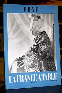 La France à Table, Orne, n° 104, octobre 1963 - Revue