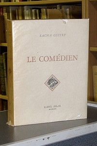 Le comédien - Guitry Sacha