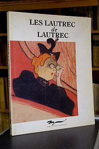 Livre ancien - Les Lautrec de Lautrec. Les estampes et les affiches de la... -