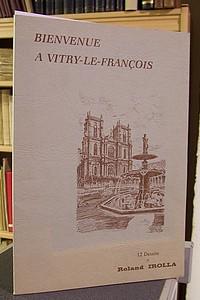 Livre ancien - Bienvenue à Vitry le François - 12 dessins originaux - Irolla Roland