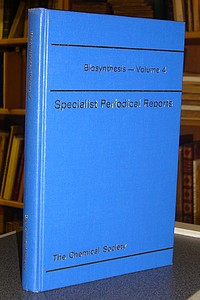 Biosynthesis - Specialist Periodical Reports - Volume 4 - Bu'Lock, J. D.
