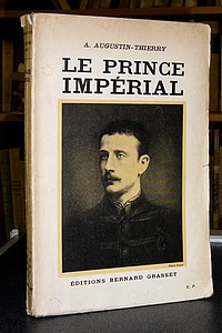 Le Prince Impérial - Augustin-Thierry, A.
