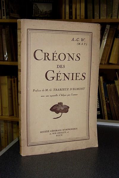 Livre ancien - Créons des Génies - A.-C. W. (M. S. T.)