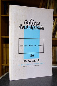 Cahiers Nord-Africains - E.S.N.A - n° 86 - Africains noirs en France - Cahiers Nord-Africains