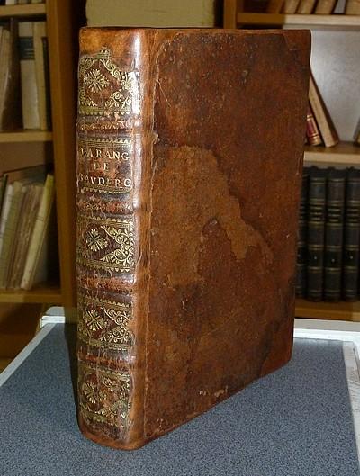 Livre ancien - Les Harangues de Maître Brice Bauderon, Seigneur de... - Maître Brice Bauderon
