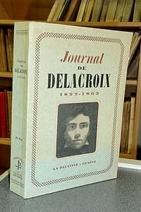 Livre ancien - Journal de Delacroix 1822-1863 - Delacroix