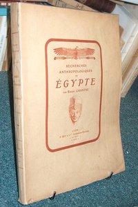 Livre ancien - Recherches anthropologiques en Egypte - Chantre Ernest