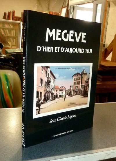Livre ancien - Megève d'hier et d'aujourd'hui - Ligeon, Jean-Claude