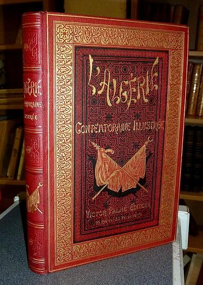 Livre ancien - L' Algérie contemporaine illustrée - Lady Herbert
