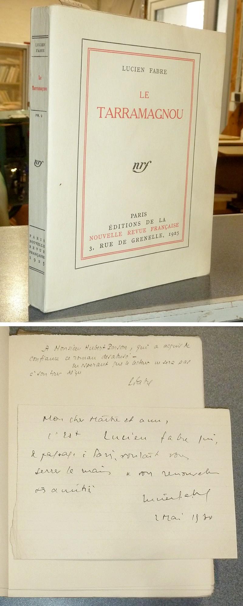 Livre ancien - Le tarramagnou (édition originale in 4, avec lettre... - Fabre Lucien