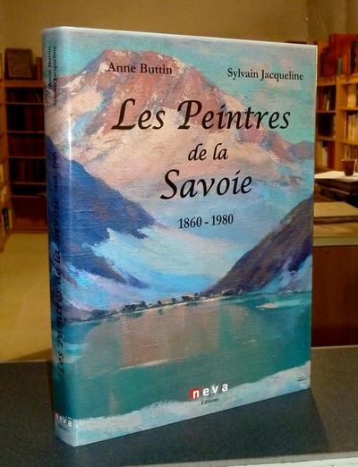 Livre ancien - Les peintres de la Savoie 1860-1980 (Nouvelle édition... - Buttin, Anne & Jacqueline, Sylvain