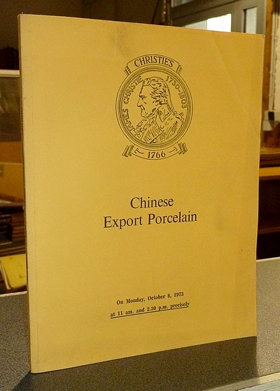 livre ancien - Chinese Export Porcelain. Christie's, October 8, 1973 -
