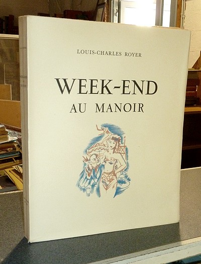 Week-end au Manoir - Royer, Louis-Charles
