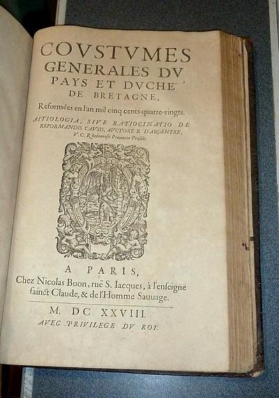 Livre ancien - Commentarii in Patrias Britonum, leges, seu Consuetudines... - D'Argentré, B.