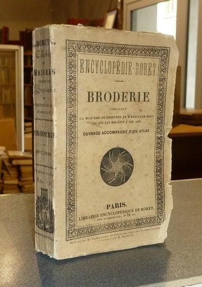 Livre ancien - Nouveau Manuel complet de Broderie, indiquant la manière... - Celnart, Mme