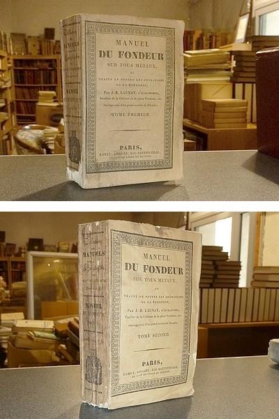 Livre ancien - Manuel du fondeur sur tous métaux ou Traité de toutes les... - Launay d'Avranches, J.-B. & Manuel Roret