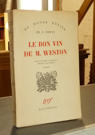 Le bon vin de M. Weston - Powys, Th. F.