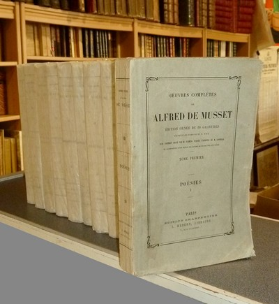 Oeuvres complètes (11 volumes) - Musset, Alfred de
