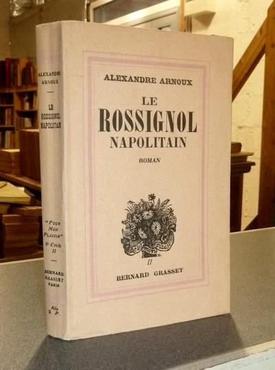 Livre ancien - Le Rossignol napolitain - Arnoux, Alexandre
