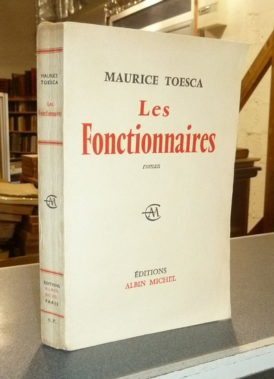 Les fonctionnaires - Toesca, Maurice