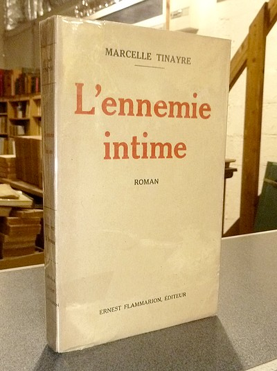 L'ennemie intime - Tinayre, Marcelle