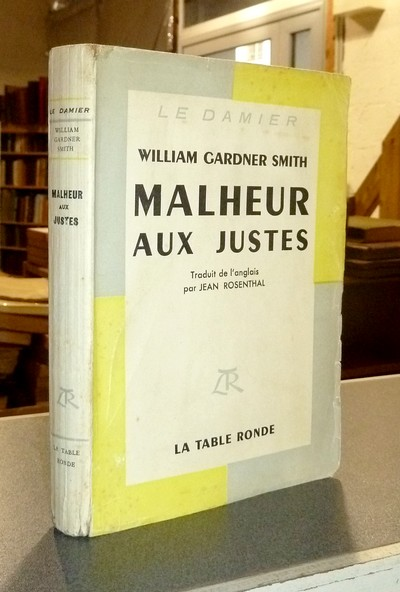 Malheur aux justes - Gardner Smith, William