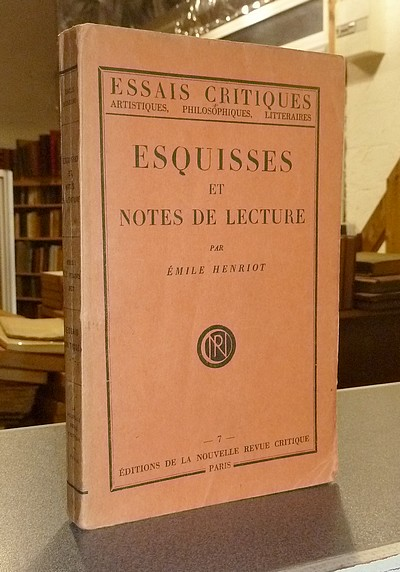 Esquisses et notes de lecture - Henriot, Émile