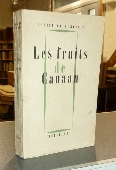 Les fruits de Canaan - Murciaux, Christian