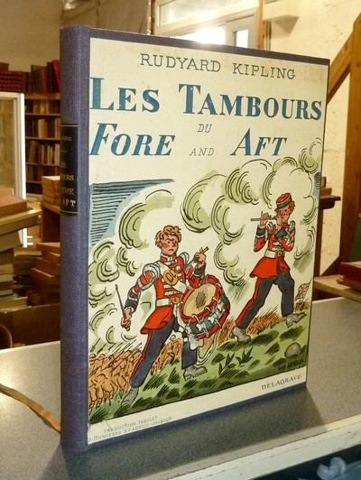 Les tambours du « Fore and Aft » - Garm - Wee Willie Winkie - Moti Guj-Mutin - L'amendement de Tods - Kipling, Rudyard