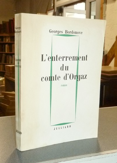 L'enterrement du Comte d'Orgaz - Bordonove, Georges