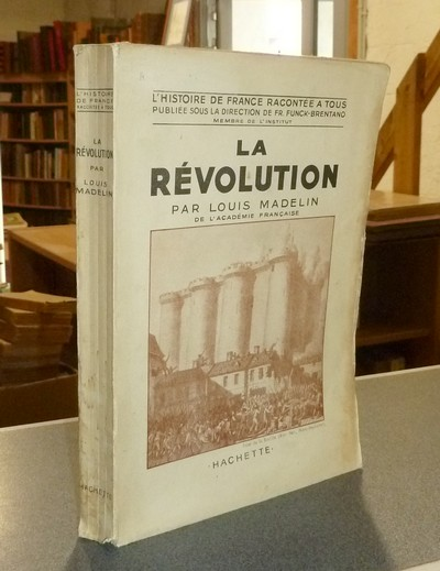 La révolution - Madelin, Louis