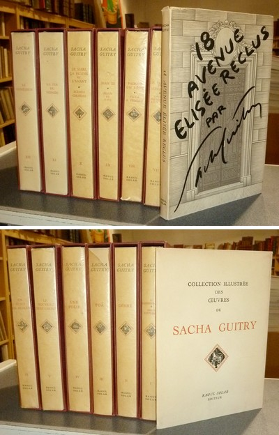 Collection illustrée des oeuvres de Sacha Guitry, série « Jubilé » en 12 volumes, 17 titres et 2 volumes joints - Guitry, Sacha