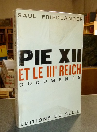 livre ancien - Pie XII et le IIIe Reich. Documents - Friedlander, Saul