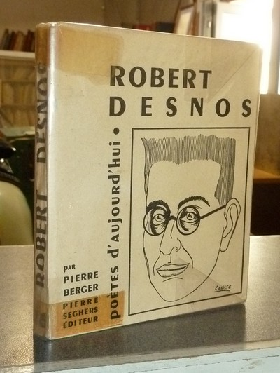 Robert Desnos - Berger, Pierre