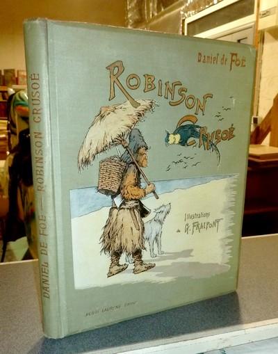Livre ancien - Robinson Crusoé - De Foe (Defoe), Daniel & Fraipont, G.
