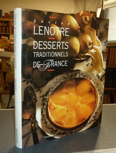 Desserts traditionnels de France - Lenotre, Gaston
