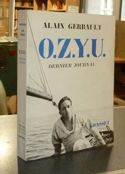 Livre ancien - O.Z.Y.U. Dernier journal - Gerbault, Alain