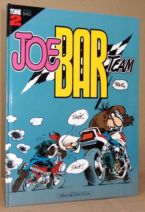 Joe Bar Team  Tome 2 - Fane (Deteindre, S.)