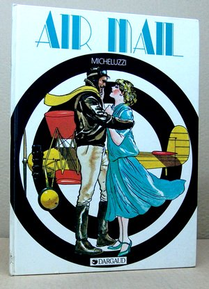 Air Mail - Micheluzzi, Attilio