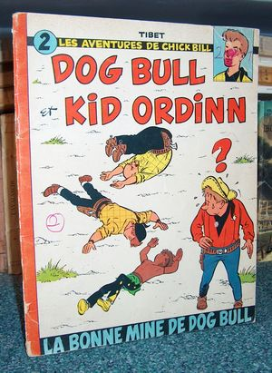 Chick Bill - Dog Bull et Kid Ordinn N°2 - La Bonne mine de Dog Bull - Tibet