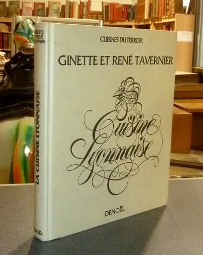 Livre ancien - Cuisine lyonnaise - Tavernier, Ginette & Tavernier, René