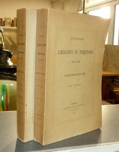 Livre ancien - Occupation et Libération du Territoire 1871-1873.... -
