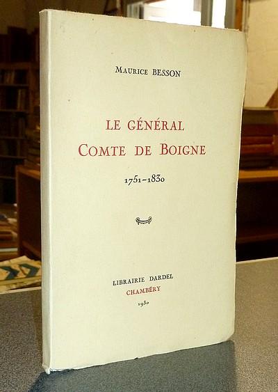Livre ancien - Le Général Comte de Boigne 1751-1830 - Besson, Maurice