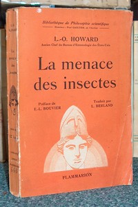 La menace des insectes - Howard, L.O.