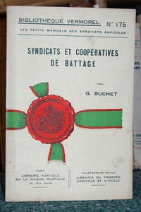 Syndicats et coopératives de battage - Buchet G.