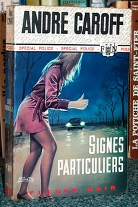 Signes particuliers - Caroff Andre
