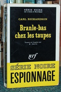 Branle-bas chez les taupes - Richardson Carl