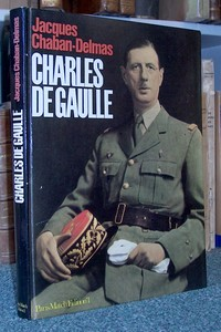 Charles de Gaulle - Chaban-Delmas, Jacques